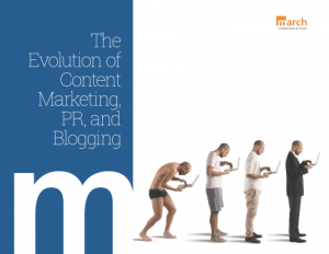 Evolution of Content Marketing, PR and Blogging