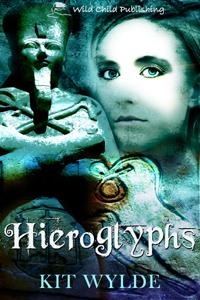 Hieroglyphs by Kit Wylde, a paranormal novella, ancient Egypt
