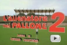 Trailer ALLENATORE NEL PALLONE 2
