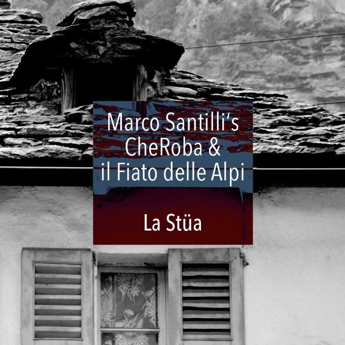 Marco Santilli CheRoba & il Fiato delle Alpi