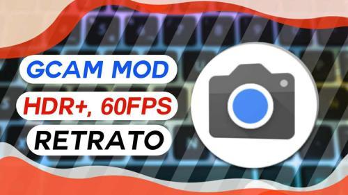 Gcam Mod – Modo retrato y más para Android