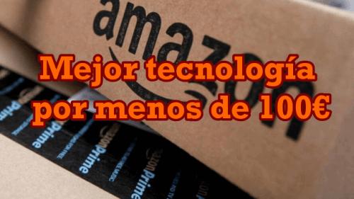 Mejor tecnología por menos de 100€ en Amazon para regalar en navidad