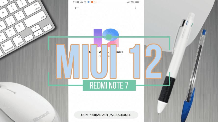 Miui 12 en el Redmi Note 7