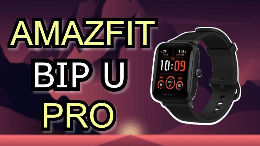 review Amazfit Bip U Pro