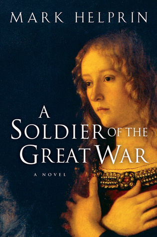A Soldier of the Great War de Mark Helprin