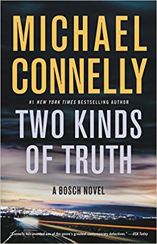 Two Kinds of Truth de Michael Connelly