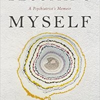 Becoming myself: A Psychiatrist's Memoir de Irvin Yalom