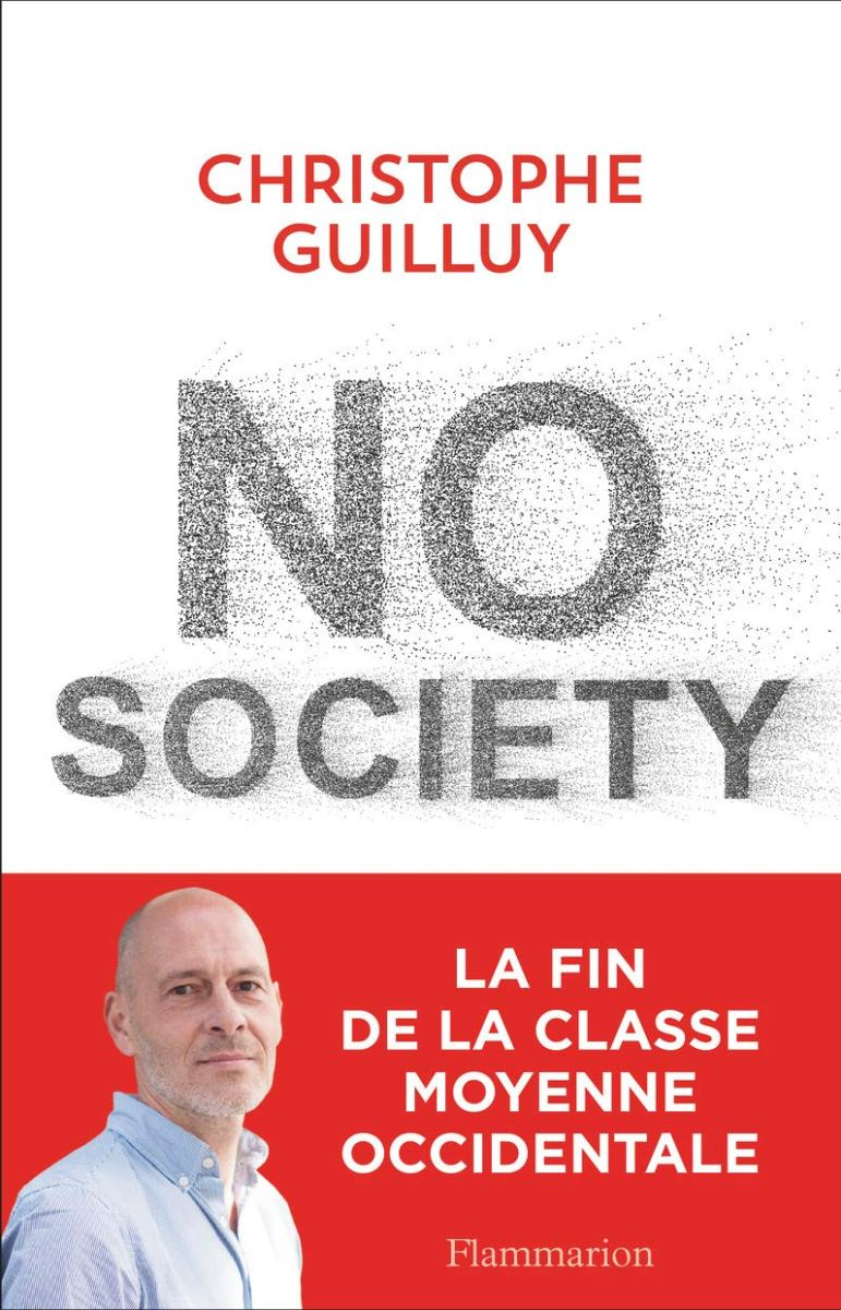 No society. La fin de la classe moyenne occidentale de Christophe Guilluy