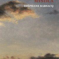 Mystica de Stéphane Barsacq