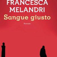 Sangue giusto de Francesca Melandri