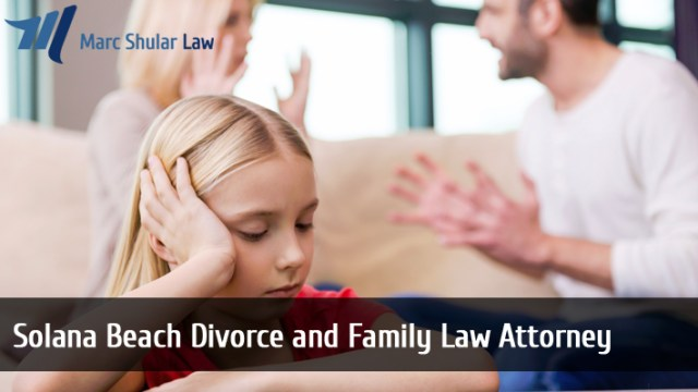 Solana Beach Divorce and Family Law Attorney