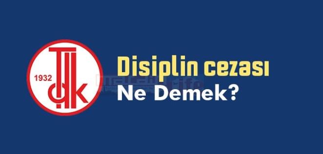 Disiplin cezası ne demek? TDK'ya göre Disiplin cezası sözlük anlamı nedir? 14