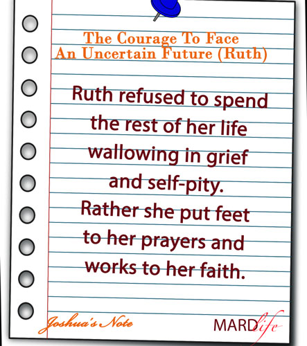 Ruth, Fear, Believe, Naomi, Manley Beasley, Warren Wiersbe, Faith, Courage, Future, Courageous Living, Michael Catt,