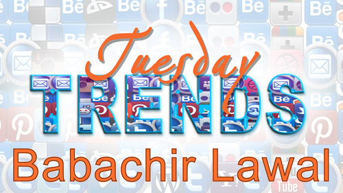 TUESDAY TRENDS – BABACHIR LAWAL