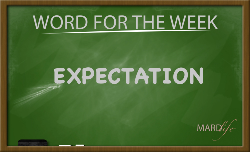 Expectation (Word For The Week)