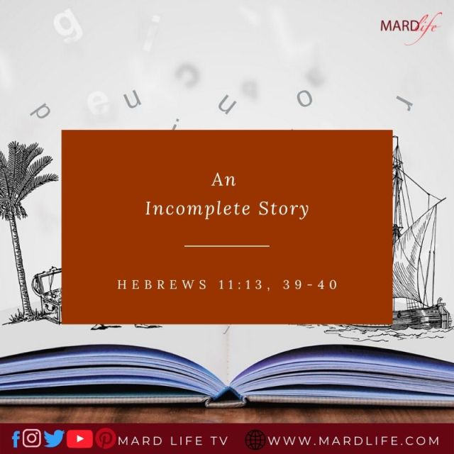 An Incomplete Story – ML DEVOTIONAL