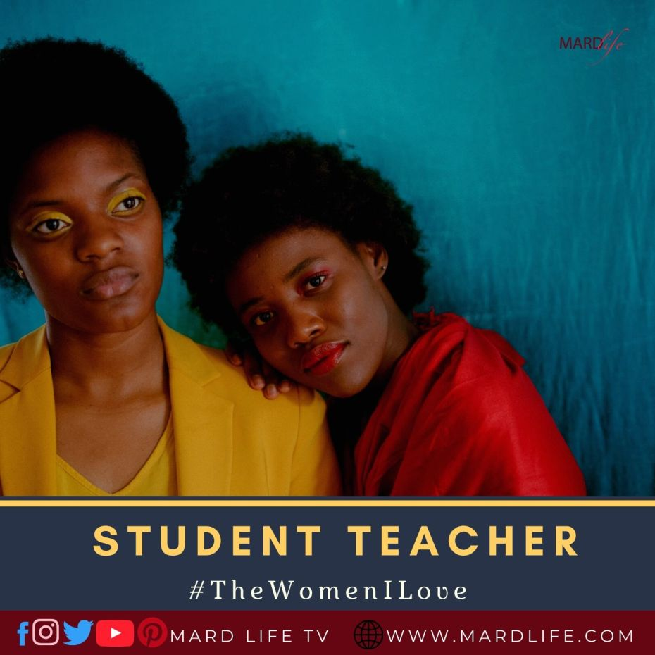 Student Teacher (The Women I Love)