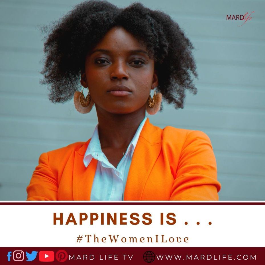 Happiness Is A New Creature… (The Women I Love)