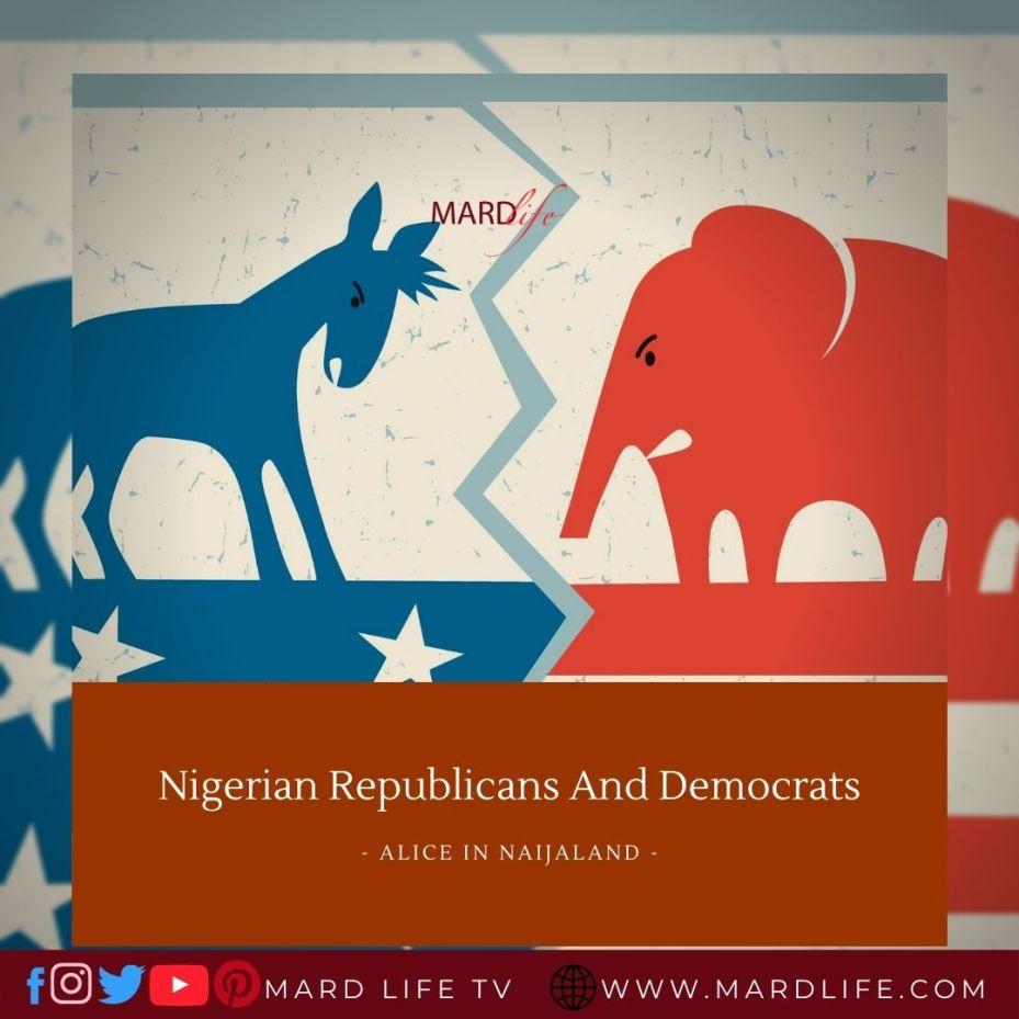 Nigerian Republicans And Democrats (Alice In Naijaland)