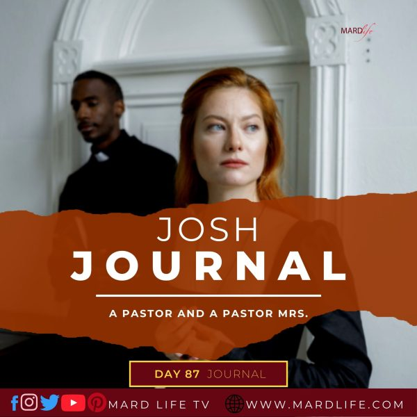 A Pastor And A Pastor Mrs. - Josh Journal