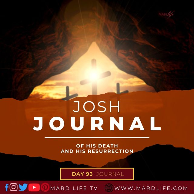 Of His Death And His Resurrection – Josh Journal