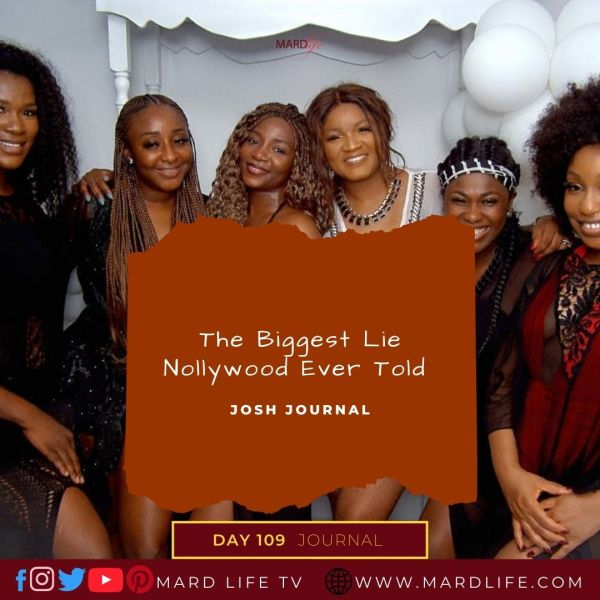 The Biggest Lie Nollywood Ever Told - Josh Journal