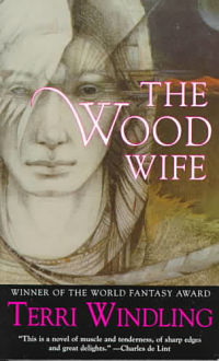 Book cover of The Wood Wife by Terri Windling