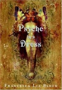 Book Cover of Psyche in a Dress by Francesca Lia Block