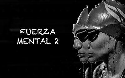#8 Fuerza MENTAL (Parte 2)