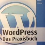 Wordpress - Das Praxisbuch