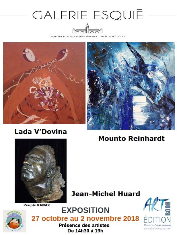 Art contemporain en gare de La Rochelle Exposition de Lada Vdovina, Mounto Reinhardt et Juean Michel Huard Galerie Esquié