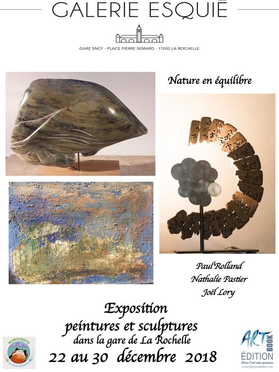 Art contemporain en gare de La Rochelle Exposition de Nathalie Pastier, Paulette Rolland et Joël Lory Galerie Esquié La Rochelle du 22 au 30 décembre 2018