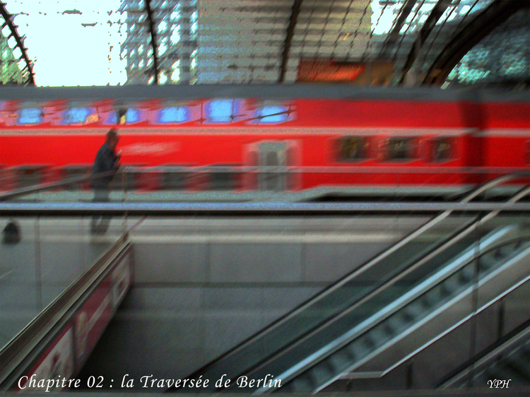 Voyages- Berlin gare - Yves Phelippot