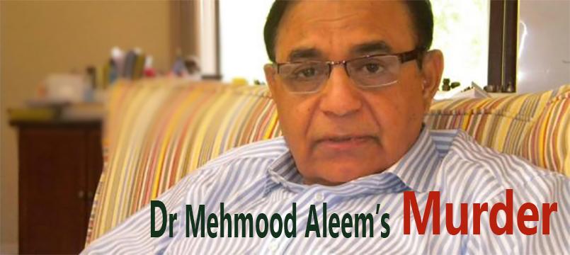 Dr. Mehmood Aleem Murdered