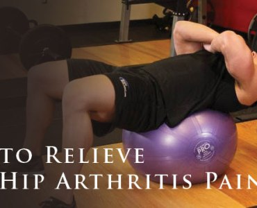 5 Exercises to Relieve Back and Hip Arthritis Pain