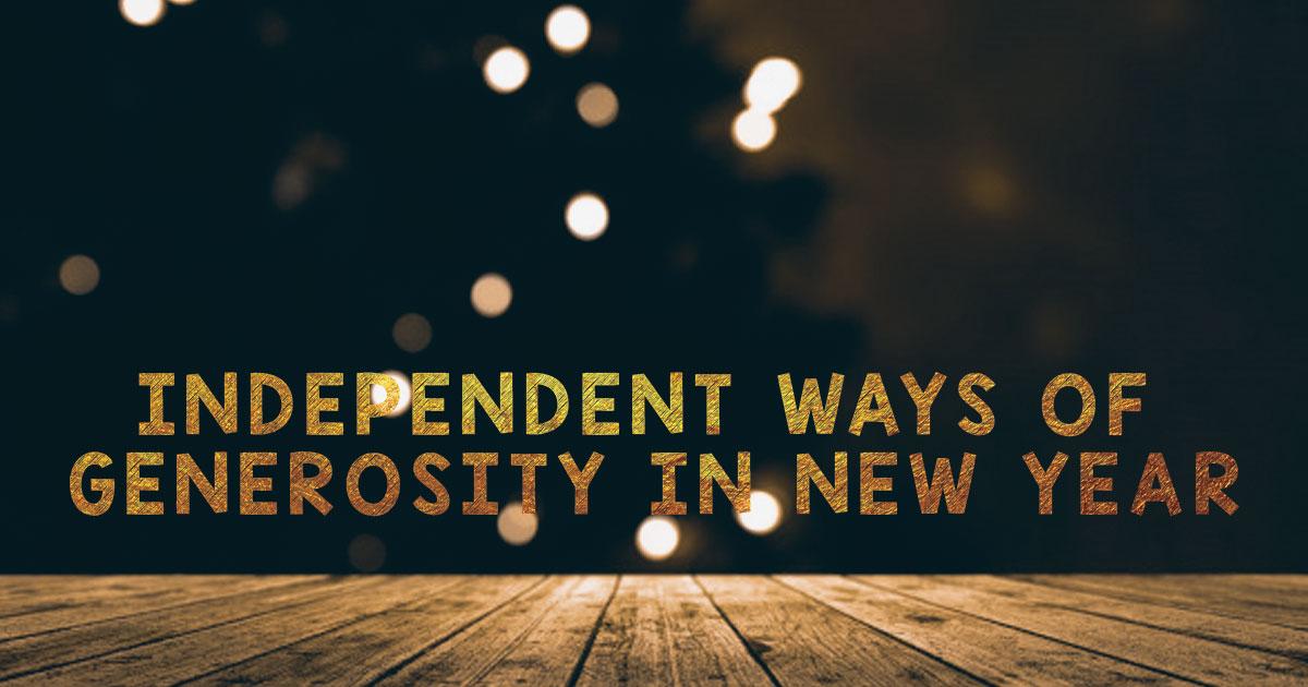 6 Money Independent Ways of Generosity in New Year
