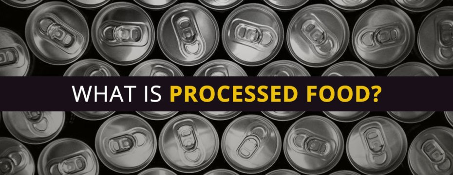 8 Negative Consequences of Eating Processed Foods