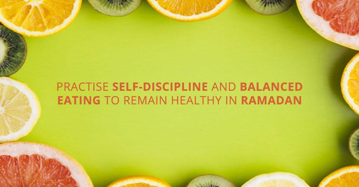 Stay healthy in Ramadan