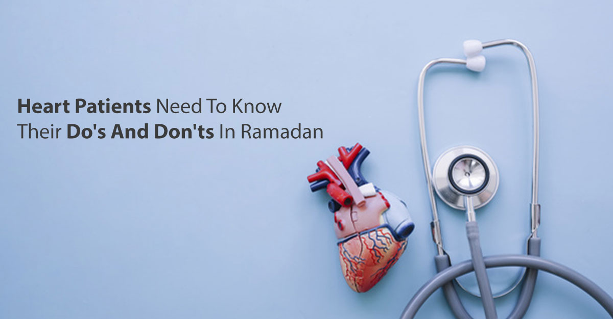 tips for heart patients in Ramadan