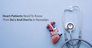 tips for heart patients in Ramadan