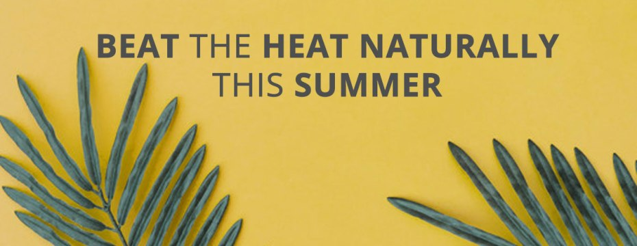 beat the summer and heat