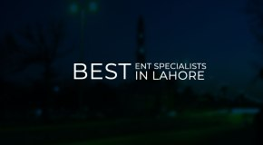 ENT specialist in Lahore