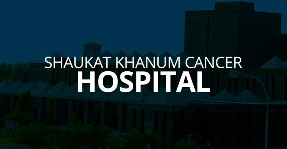 Shaukat Khanum Cancer Hospital