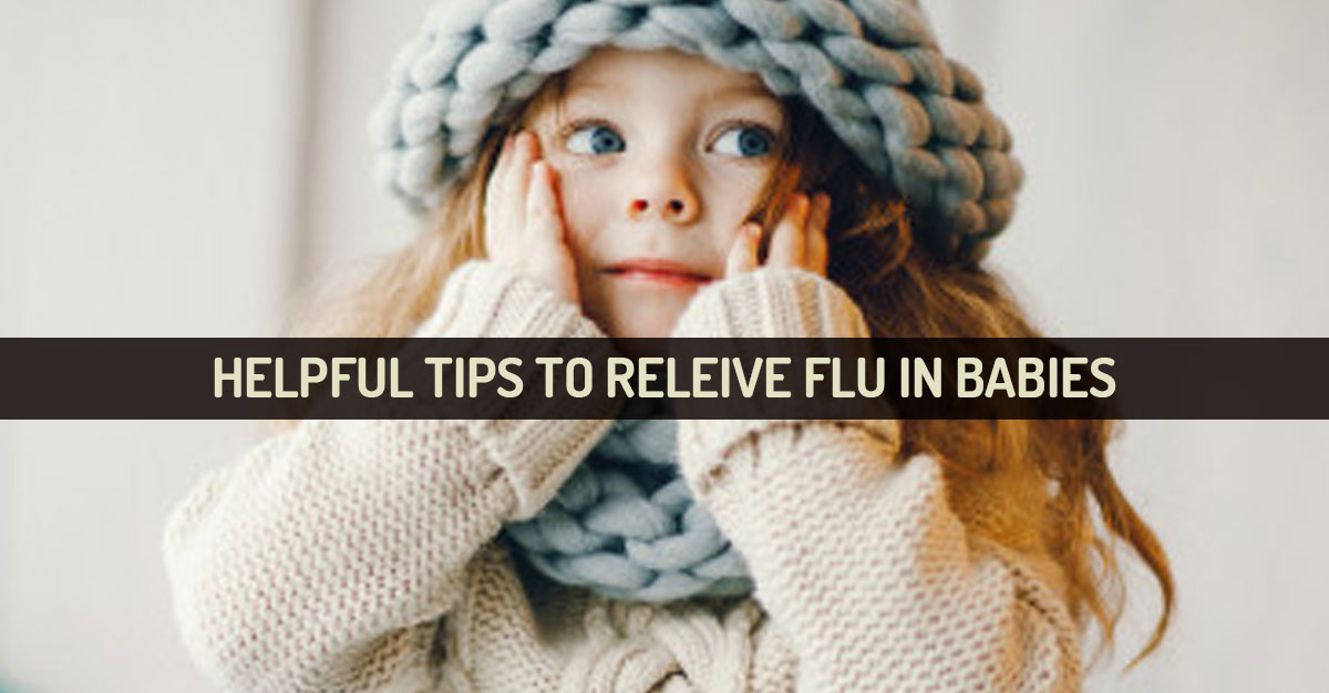 how to cure flu in babies