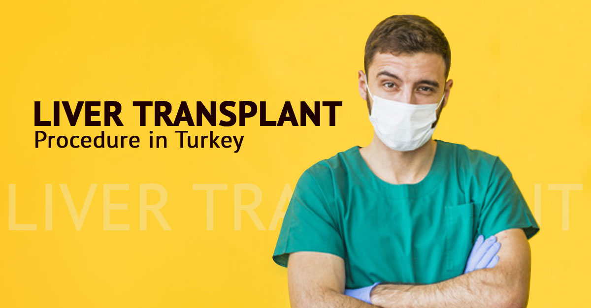 Liver transplant in Turkey