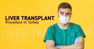 Liver transplant in Turkey