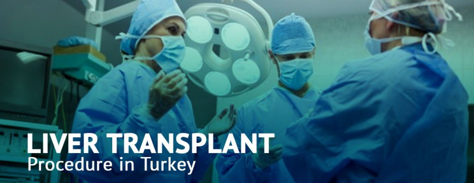 Liver Transplant in Turkey 2