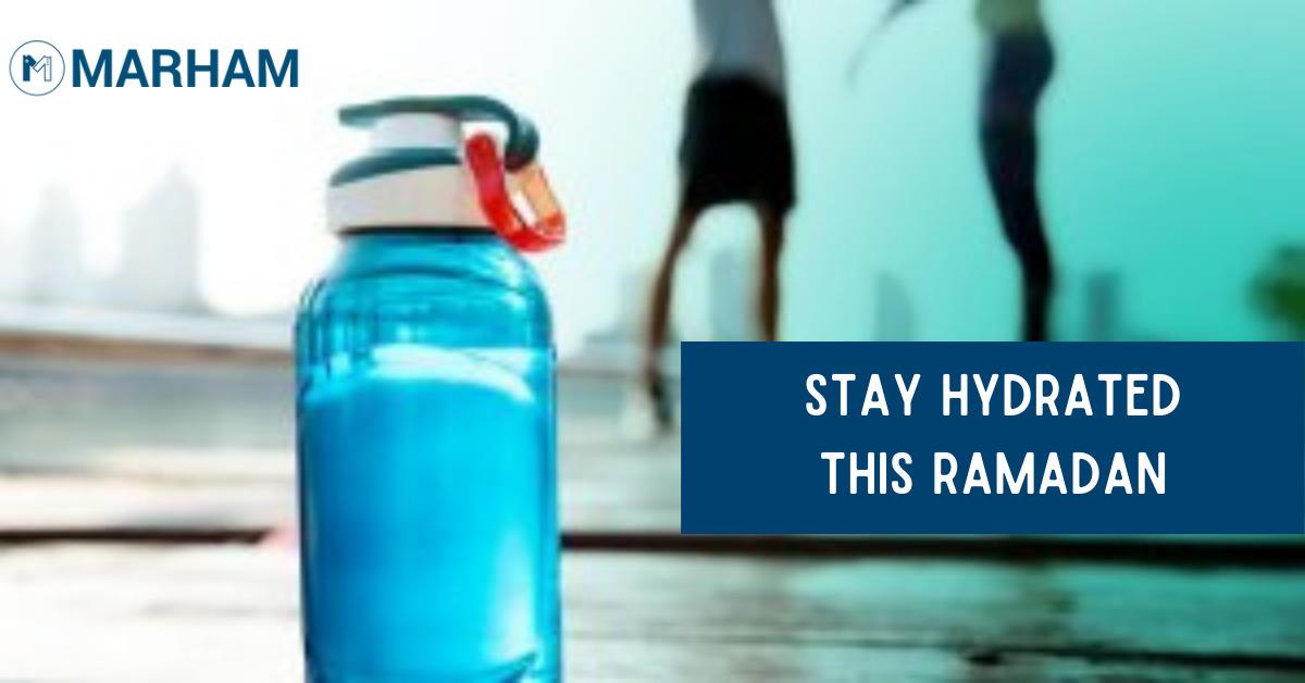 hydrated in ramadan