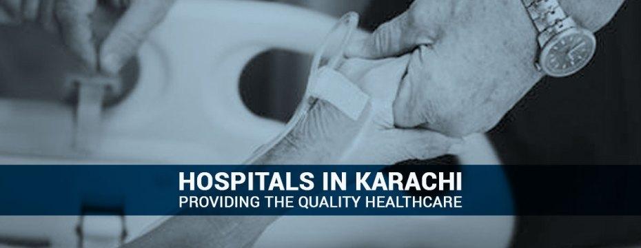 Hospitals in Karachi Providing Healthcare