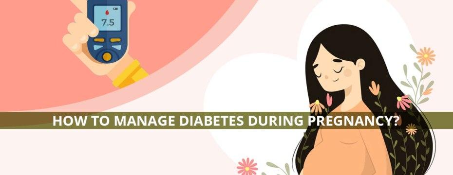 Managing diabetes during pregnancy